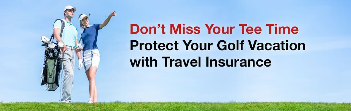Don't Miss Your Tee Time—Protect Your Golf Vacation with Travel Insurance